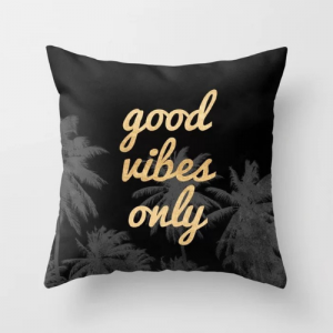 Good Vibes Only Slogan Cushion Cover Black Color